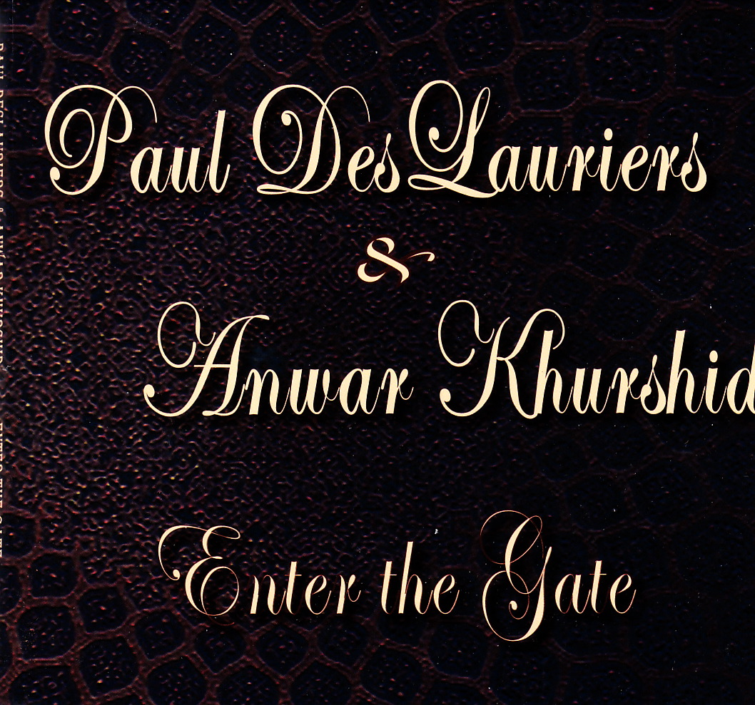 Paul DesLauriers & Anwar Khurshid - Enter The Gate (Big Toe)