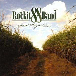 Rockit 88 Band - Sweet Sugar Cane