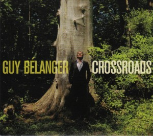 Guy Belanger - Crossroads