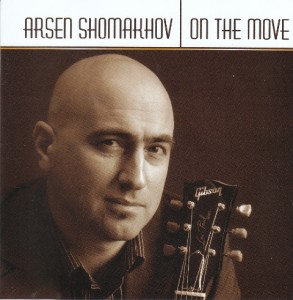 Arsen Shomakov - On The Move