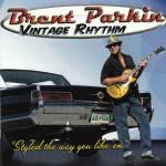 Brent Parkin - Vintage Rhythm (Self)