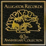 Alligator Records 40th Anniversary Collection (Alligator/Fontana North/Universal)