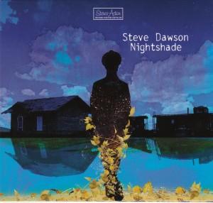 Steve Dawson - Nightshade - Black Hen/Universal