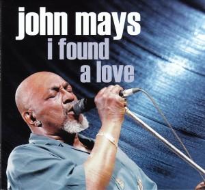John Mays - I Found A Love - Electro-Fi/Outside