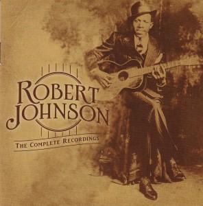 Robert Johnson - The Complete Original Masters: Centennial Edition - Columbia Legacy/Sony
