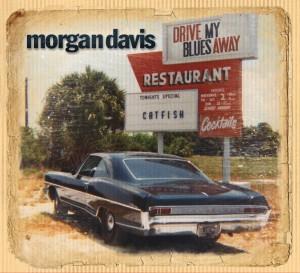 Morgan Davis - Drive My Blues Away (Electro Fi/Outside)