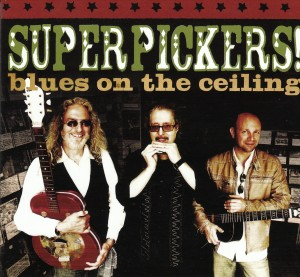 Superpickers! - Blues On The Ceiling (Rowdy Blues)