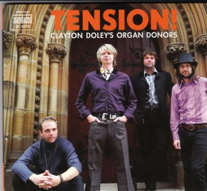 Clayton Doley's Organ Donors - Tension! (Sundazed/FAB)
