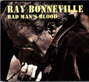 Ray Bonneville - Bad Man's Blood (Red House/Outside)