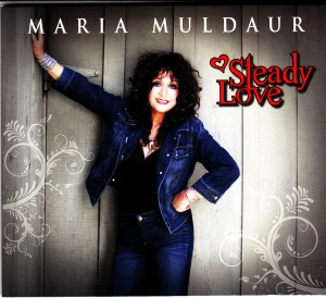 Maria Muldaur - Steady Love (Stony Plain/Warner)