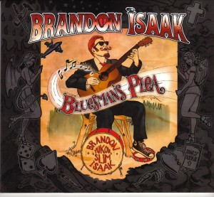 Brandon Isaak - Bluesman's Plea (Self)