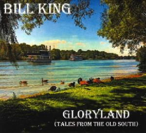Bill King - Gloryland (7 Arts)