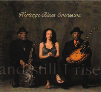 Heritage Blues Orchestra - And Still I Rise (Raisin' Music/RED/Sony)