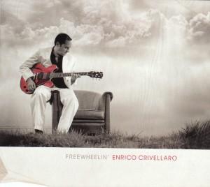 Enrico Crivellaro - Freewheelin' (Electro-Fi/Outside)