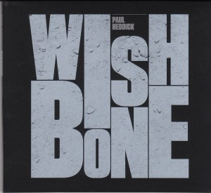 Paul Reddick - Wishbone (Self/Maple Music)