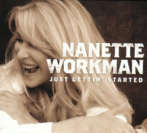 Nanette Workman - Just Gettin' Started (BROS/Select)