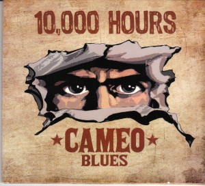 Cameo Blues - 10,000 Hours (Make It Real)