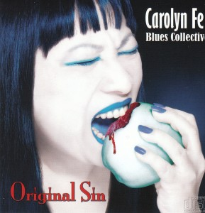 Carolyn Fe Blues Collective - Original Sin (Self)
