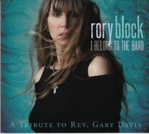 Rory Block - I Belong To The Band (Stony Plain/Warner)