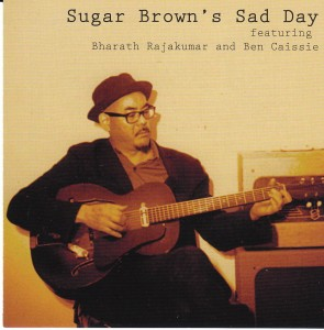 Sugar Brown - Sugar Brown's Sad Day (Self)