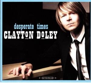 Clayton Doley - Desperate Times (Doley)