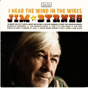 Jim Byrnes - I Hear The Wind In The Wires (Black Hen/Universal)