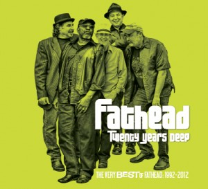 Fathead - Twenty Years Deep (Electro-Fi/Outside)