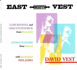 David Vest - East Meets Vest (Ark-O-Matic)