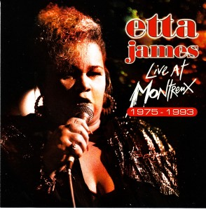 Etta James - Live at Montreux 1993 (Eagle)