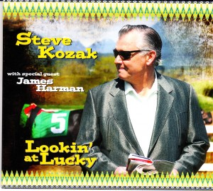 Steve Kozak - Lookin' at Lucky (Self)