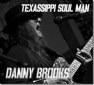 Danny Brooks - Texassippi Soul Man (HIS House)