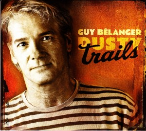 Guy Bélanger - Dusty Trails (Bros/Select)