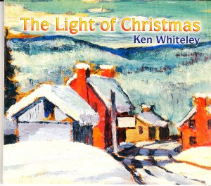 Ken Whiteley - The Light of Christmas (Pyramid)