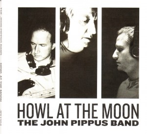 John Pippus Band - Howl At The Moon (Self)