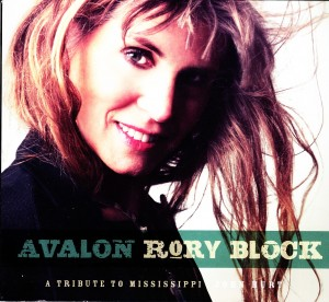Rory Block - Avalon-A Tribute to Mississippi John Hurt (Stony Plain/Warner)