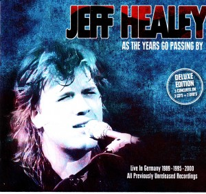 Jeff Healey - As The Years Go Passing By (inakustic/Universal)