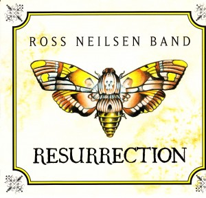 Ross Neilsen Band - Resurrection (RN/Fontana North/Universal)