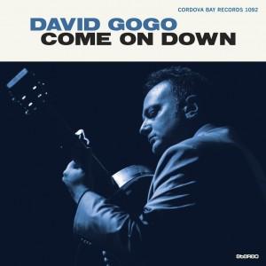 David Gogo - Come On Down (Cordova Bay / Universal)