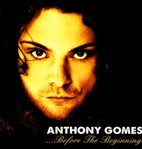Anthony Gomes - …Before The Beginning (Up 2 Zero)
