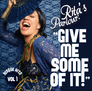 Rita di Ghent & Sam Sharkawy - Gimme Some Of It: Risque Hits, Vol. 1 (Shark-o-Roonie-mo)