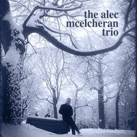 Alec McElcheran Trio The Blue in Everything Self