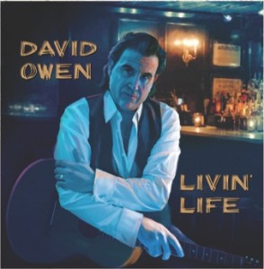 David Owen Livin Life CD Cover